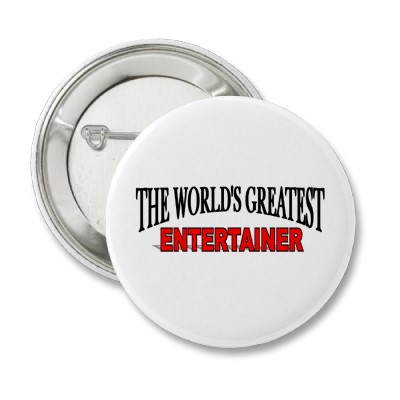 The World's Greatest Entertainer
