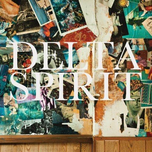 Delta Spirit, Delta Spirit