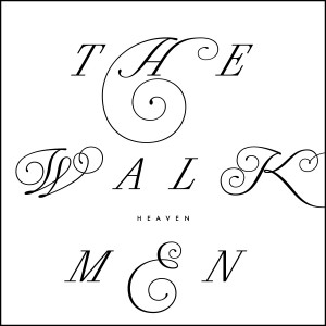 The Walkmen, Heaven