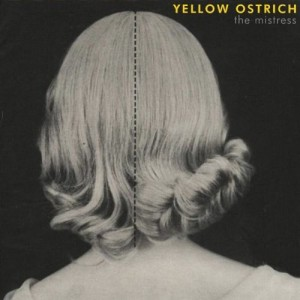 Yellow Ostrich, Mistress