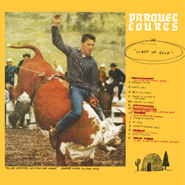 Parquet Courts, Light Up Gold