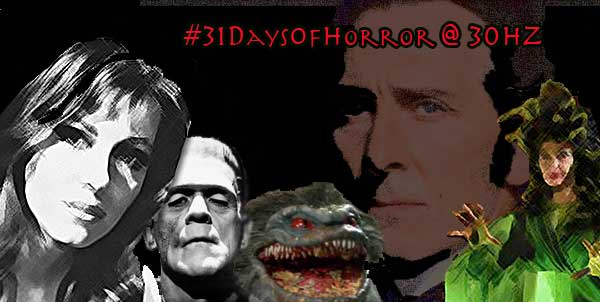 31 Days of Horror at 30Hz