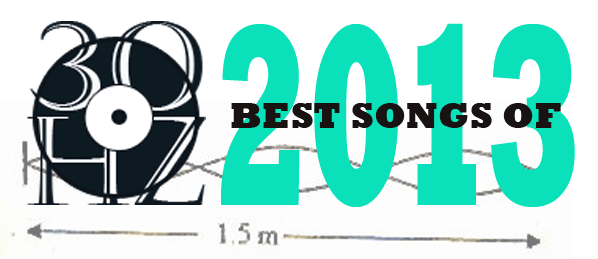 30Hz Best Songs of 2013