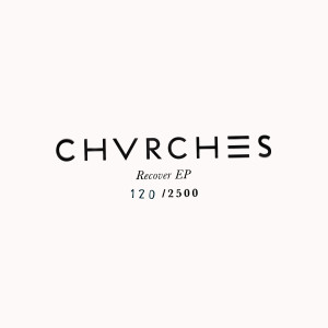 CHVRCHES Bones LP