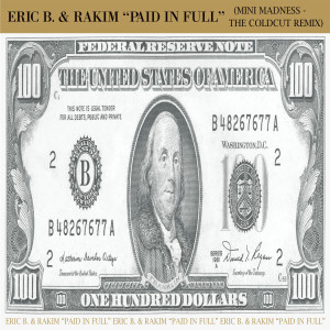 Record Store Day - Eric B & Rakim Paid in Full