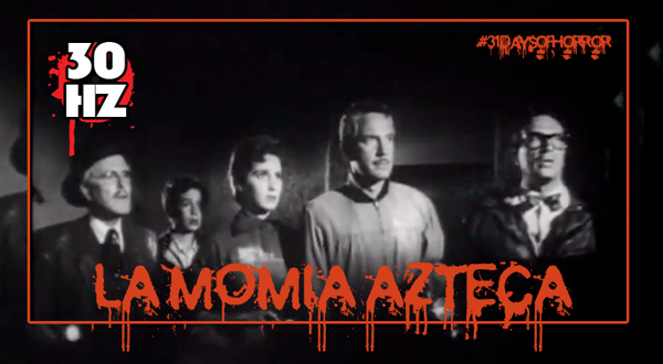 la momia azteca 1957