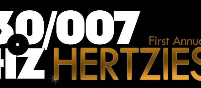 The 30/007Hz First Watch 2015 Hertzie Nominations