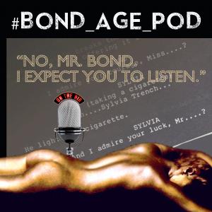 #Bond_age_Pod