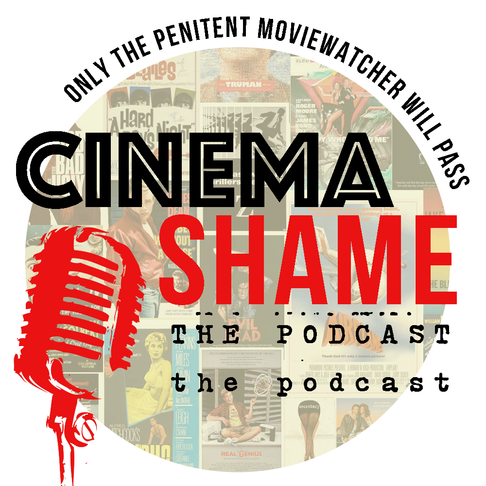 cinema shame the podcast
