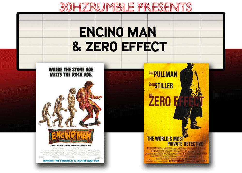 double feature encino man zero effect