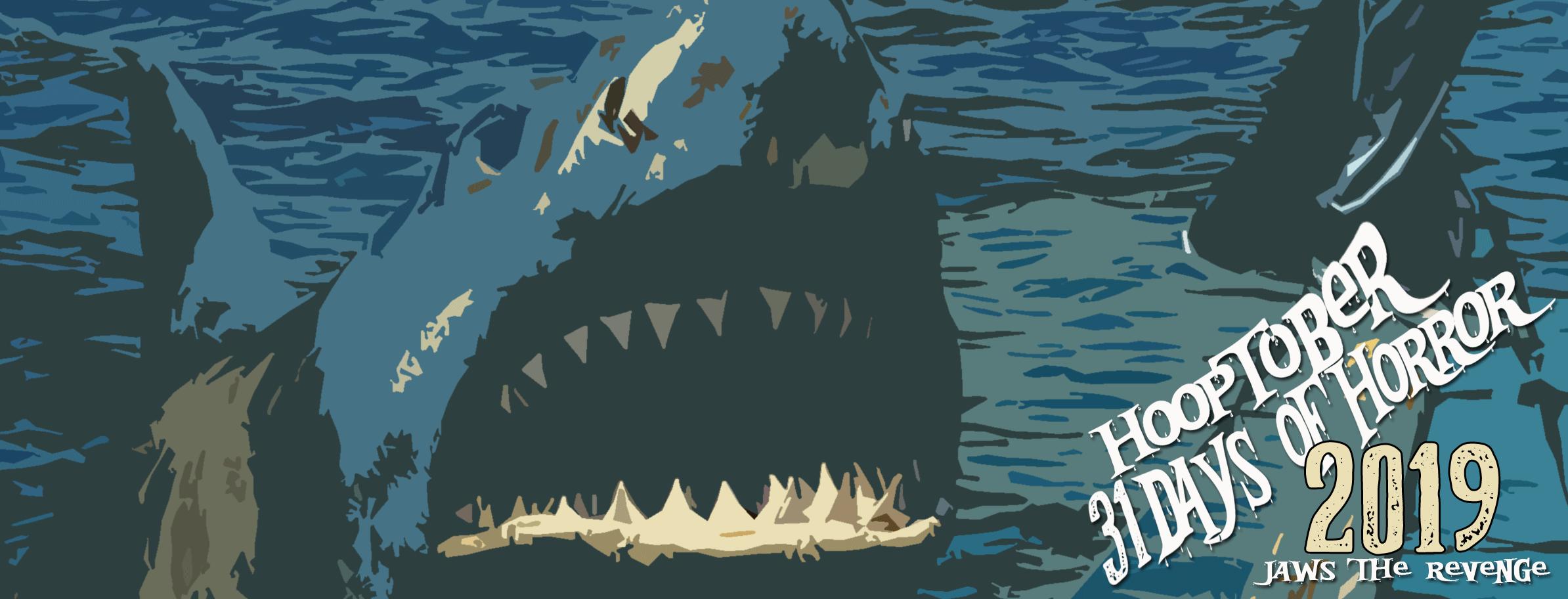 Jaws: The Revenge: 31 Days of Horror