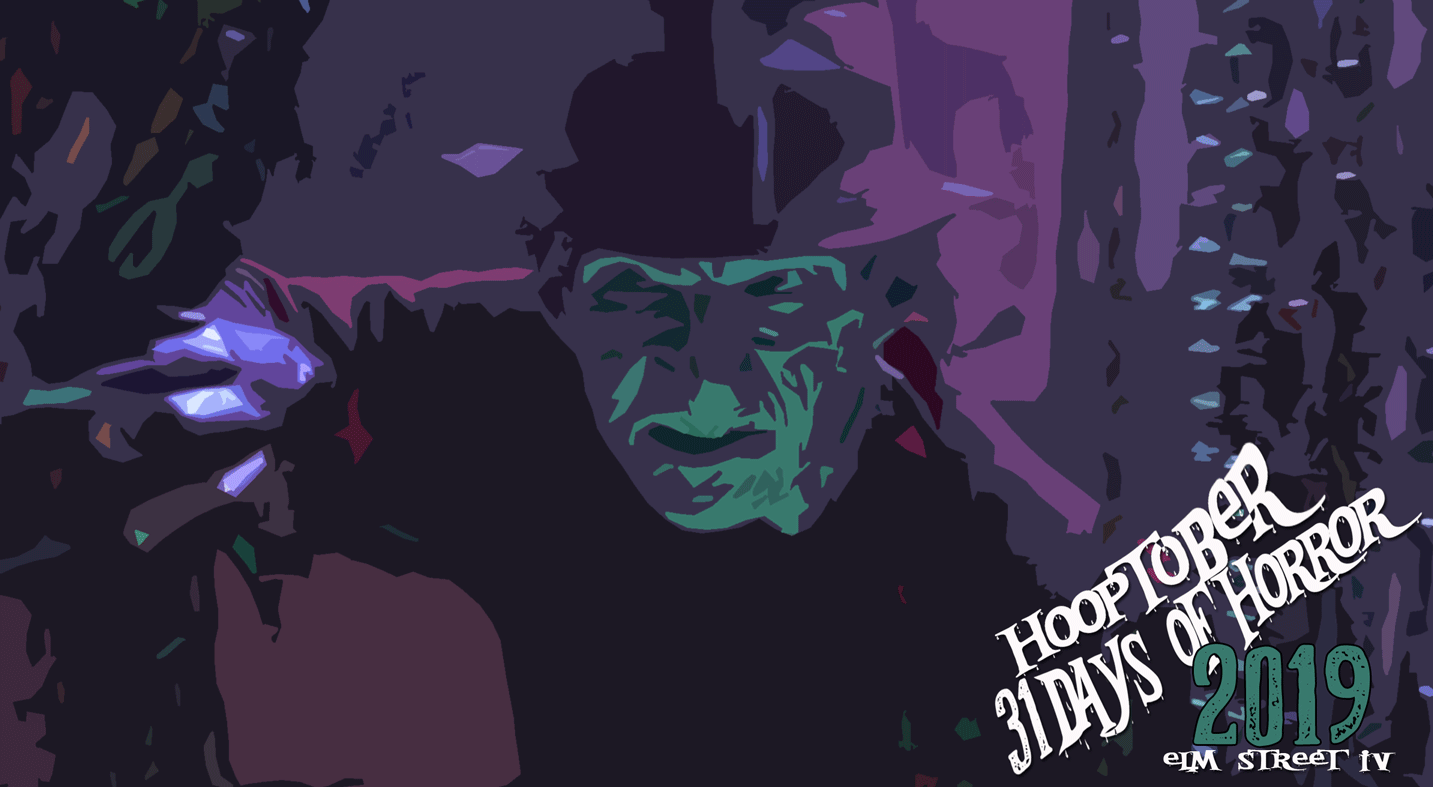Hooptober A Nightmare on Elm Street 4